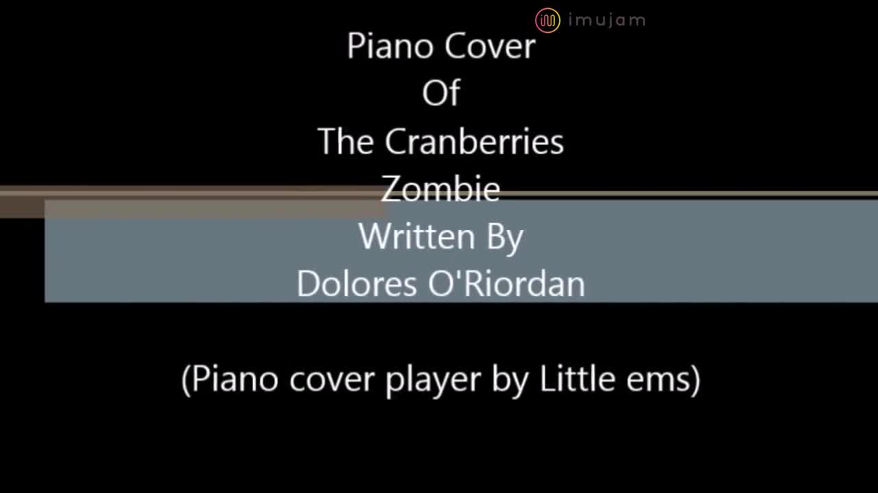 Piano Cover of Zombie by the Cranberries